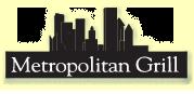 The Metropolitan Grill
